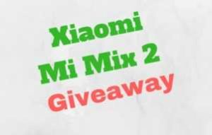 Xiaomi Mi Mix 2 (64GB) Giveaway