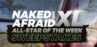 Discovery Naked & Afraid XL All Star of the Week Sweepstakes