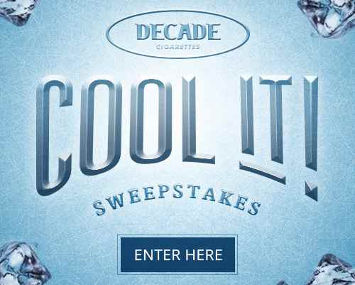 Decade Cigarettes Cool it Sweepstakes 2018