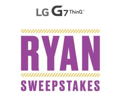 LG G7 ThinQ Ryan Sweepstakes